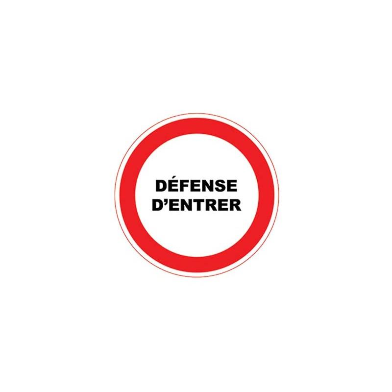 PANNEAUX PVC RONDS ADHESIFS - DEFENSE D'ENTRER